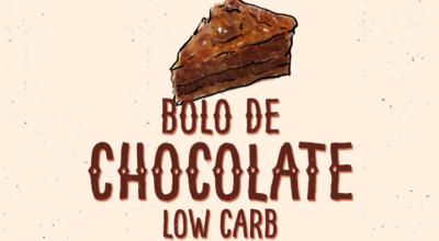 Bolo de chocolate low carb