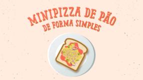 Minipizza de pão de forma simples