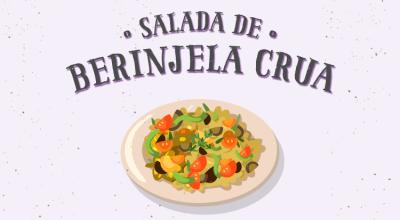 Salada de berinjela crua